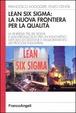 Cover of Lean six sigma: la nuova frontiera per la qualità