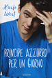 Cover of Principe azzurro per un giorno