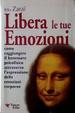 Cover of Libera le tue emozioni