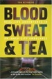 Cover of Blood, Sweat & Tea