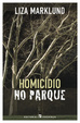 Cover of Homicídio no Parque