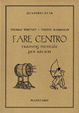 Cover of Fare centro: training mentale per arcieri