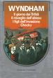 Cover of Il giorno dei Trifidi - Il risveglio dell'abisso - I figli dell'invasione - Chocky