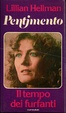 Cover of Pentimento e Il tempo dei furfanti