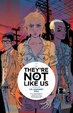 Cover of They're Not Like Us, Vol. 2
