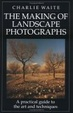 Cover of The Making of Landscape Photographs