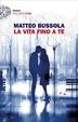 Cover of La vita fino a te