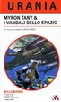 Cover of Millemondi Autunno 2007: Myron Tany & I vandali dello spazio