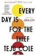Cover of Every Day Is for the Thief