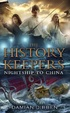 Cover of The History Keepers: Nightship to China