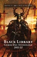 Cover of The Black Library Games Day Anthology 2011/12