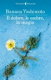 Cover of Il dolore, le ombre, la magia