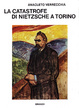 Cover of La catastrofe di Nietzsche a Torino