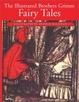 Cover of The Illustrated Brothers Grimm Fairy Tales