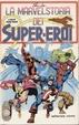 Cover of La Marvel storia dei super-eroi