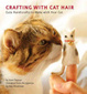 Cover of Crafting with Cat Hair