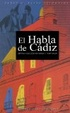 Cover of El habla de Cádiz