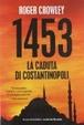 Cover of 1453. La caduta di Costantinopoli