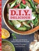 Cover of D.I.Y. Delicious