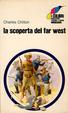 Cover of La scoperta del Far West