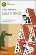 Cover of Casca il mondo