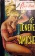 Cover of Le tenere amiche