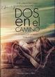 Cover of Dos en el Camino