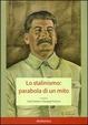 Cover of Lo stalinismo: parabola di un mito
