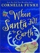 Cover of When Santa Fell To Earth