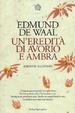 Cover of Un'eredità di avorio e ambra