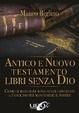 Cover of Antico e Nuovo Testamento
