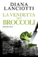 Cover of La vendetta dei broccoli