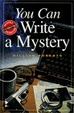 Cover of You Can Write a Mystery