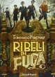 Cover of Ribelli in fuga