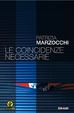Cover of Le coincidenze necessarie