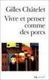 Cover of Vivre et penser comme des porcs