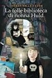 Cover of La folle biblioteca di nonna Huld