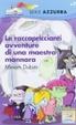 Cover of Le raccapriccianti avventure di una maestra mannara