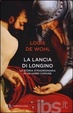 Cover of La lancia di Longino