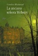 Cover of La anciana Señora Webster