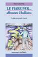 Cover of Le fiabe per... affrontare il bullismo