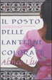 Cover of Il posto delle lanterne colorate