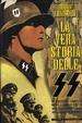 Cover of La vera storia delle SS: 1923-1945