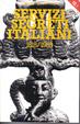 Cover of Servizi Segreti Italiani 1915-1985