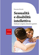 Cover of Sessualità e disabilità intellettiva