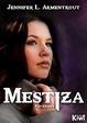 Cover of Mestiza