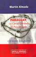 Cover of Paraguay, la cárcel olvidada, el país exiliado