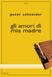 Cover of Gli amori di mia madre