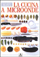 Cover of La cucina a microonde
