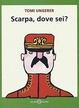 Cover of Scarpa, dove sei?